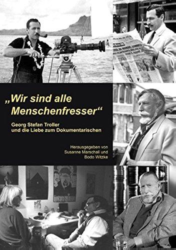 """""""Wir sind alle Menschenfresser"""" (German Edition)"""
