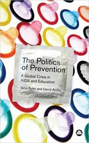 Book The Politics of Prevention: A Global Crisis in AIDS and Education