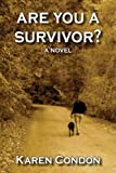 Are You a Survivor?, Karen Condon, 0964167484