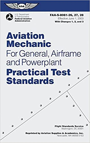 Aviation mechanic practical test standards for general airframe and aviation mechanic practical test standards for general airframe and powerplant faa s 8081 26 27 and 28 practical test standards series 2008 edition fandeluxe Images