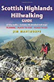 Scottish Highland Hillwalking Guide: 60 day-walks: includes 90 detailed trail maps - planning, places to stay, places to eat