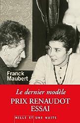 Le Dernier Modèle - Prix Renaudot Essai 2012