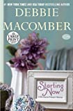 By Macomber, Debbie Starting Now: A Blossom Street Novel (Random House Large Print) Large Print (2013) Paperback