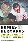 Homies and Hermanos, Robert Brenneman, 0199753903