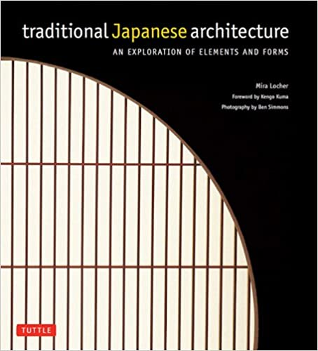 traditional japanese architecture an exploration of elements and