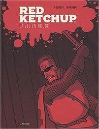 Red Ketchup, Tome 1 : La vie en rouge par Réal Godbout