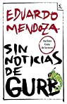 Sin noticias de Gurb par Eduardo Mendoza