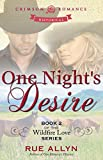 One Night's Desire: Book 2 of the Wildfire Love Series