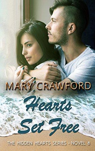 Hearts Set Free (A Hidden Hearts Novel Book 8)