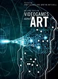 Videogames and Art : Second Edition, , 184150419X