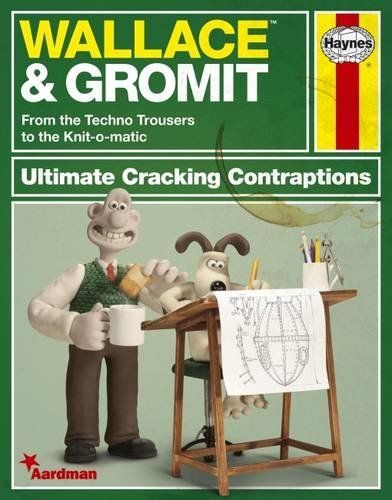 Wallace and Gromit: The Ultimate Cracking Contraptions Manual