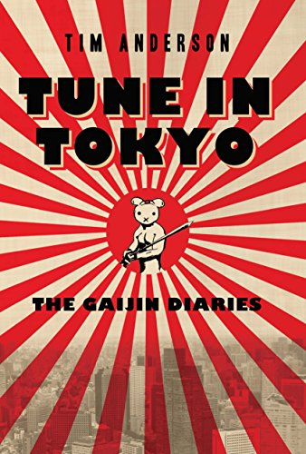 Tune In Tokyo:The Gaijin Diaries cover