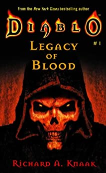 Legacy of Blood (Diablo Book 1) by [Knaak, Richard A.]
