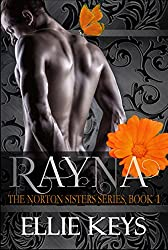 Rayna (The Norton Sisters Series Book 1)