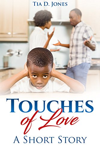 Search : Touches of Love: A Short Story