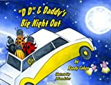 DD and Daddy's Big Night Out, Randy Cohen, 0982496036