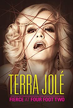 Fierce at Four Foot Two by [Jolé, Terra]