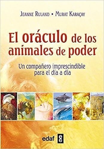 Oraculo de los animales de poder (Spanish Edition): Jeanne ...