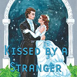 Kissed by a Stranger (Dramatized)