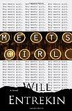 Meets Girl, Will Entrekin, 061549014X