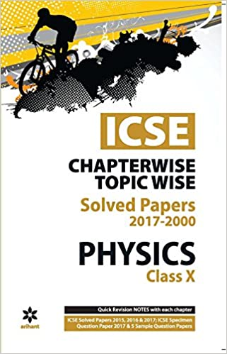 Amazon in: Buy ICSE Physics Chapterwise-Topicwise Solved Papers