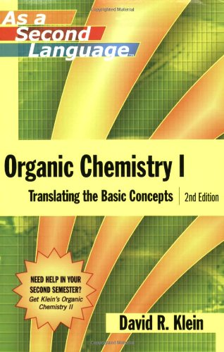 Organic Chemistry I as a Second Language: Translating the Basic Concepts by John Wiley and Sons