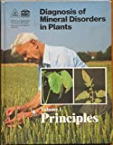 img - for Diagnosis of Mineral Disorders in Plants: Principles book / textbook / text book