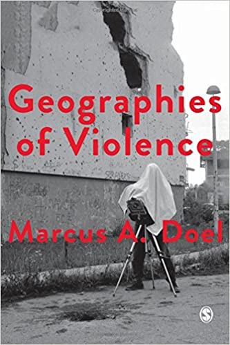 Book Geographies of Violence: Killing Space, Killing Time (Society and Space)