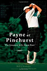 Payne at Pinehurst: The Greatest U.S. Open Ever
