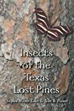 Insects of the Texas Lost Pines, Stephen Welton Taber and Scott B. Fleenor, 1585442364
