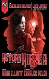 Download The Return of the Ripper: A Sherlock Holmes and Lucy James Mystery (The Sherlock Holmes and Lucy James Mysteries Book 7) in PDF ePUB Free Online