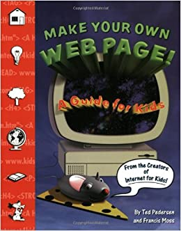 Make Your Own Web Page A Guide For Kids