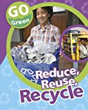 Reduce, Reuse, Recycle, Helen Lanz, 1597713031