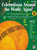 Celebrations Around the World -- Again!, Sally K. Albrecht and Lois Brownsey, 0739022741
