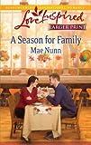 A Season for Family (Love Inspired Larger Print)