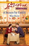 A Season for Family, Mae Nunn, 037381514X
