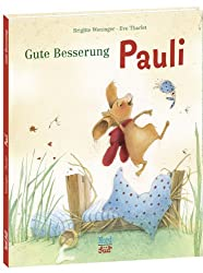 Gute Besserung, Pauli