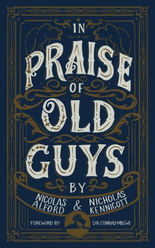 in praise of old guys pastoral mentorship humility and the dangers of youth