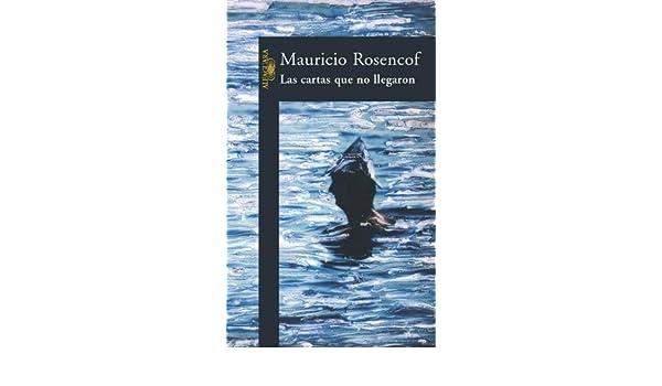 Las Cartas Que No Llegaron (Spanish Edition): Mauricio ...