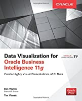 Data Visualization for Oracle Business Intelligence 11g Front Cover