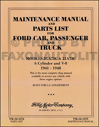 1947 Ford Truck Parts (COMPLETE UNABRIDGED 1941 1942 1946 1947 1948 FORD MILITARY CAR & TRUCK REPAIR SHOP & SERVICE MANUAL & PARTS LIST - F-Series, 21 A Deluxe, 2 GA Special, Super Deluxe, Deluxe, Pickup, 11 A, 1 GA)