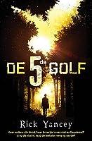 De vijfde golf (De vijfde golf-trilogie Book 1)