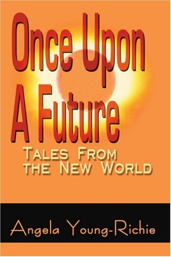 Download Once Upon A Future: Tales From the New World ebook