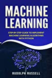 Machine Learning: Step-by-Step Guide To Implement