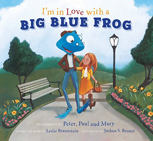 I'm in Love with a Big Blue Frog (Im The Best Toad)