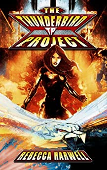 The Thunderbird Project by [Harwell, Rebecca]