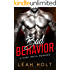 Bad Behavior: A Dark Mafia Romance