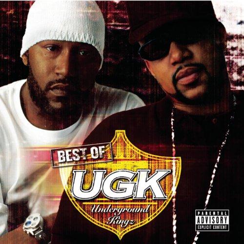 Best Of UGK [Explicit] (The Best Of Ugk)