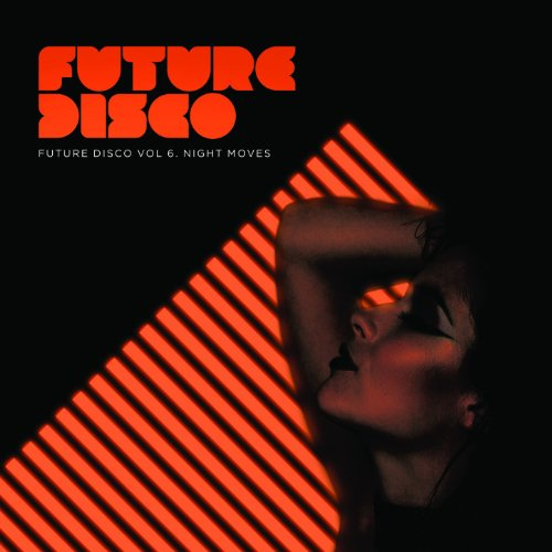 Future Disco, Vol. 6 - Night Moves