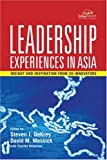 Leadership Experiences in Asia: Insights andInspirations from 20 Innovators